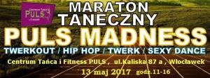 Maraton Taneczny PULS MADNESS